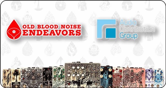 Audio Distribution Group announces the addition of Old Blood Noise Endeavors effect pedals to their brand portfolio in Europe