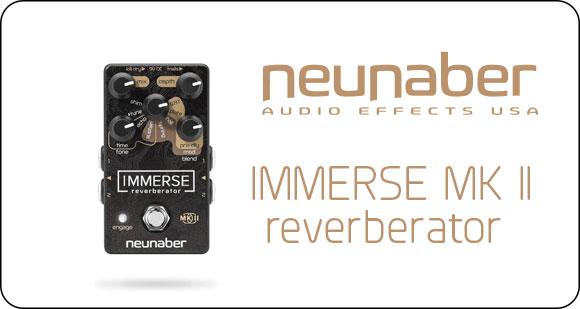 Neunaber Audio Effects launch Immerse Mk II - Reverberator