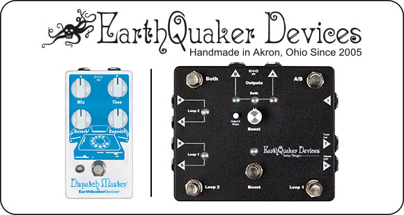 EarthQuaker Devices launch Swiss Things – Pedalboard Reconciler and Dispatch Master V3 – Digital Delay & Reverb
