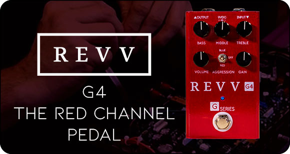 REVV Amplification launch G4 - The Red Channel Pedal