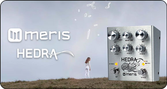 Meris launch Hedra – 3-Voice Rhythmic Pitch Shifter