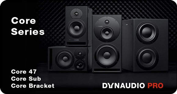 Dynaudio PRO expands Range of Core Studio Monitors with Core 47, Core Sub and Mounting Brackets