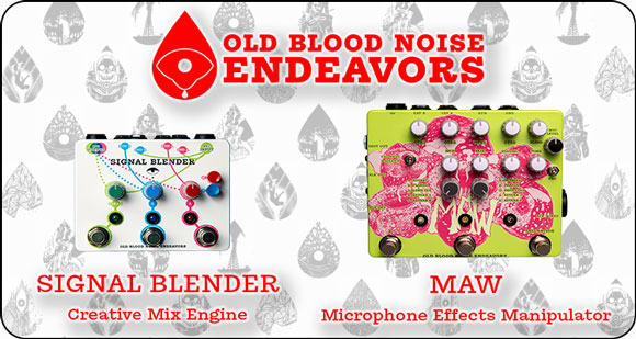 Old Blood Noise Endeavors launch MAW – Microphone Effects Manipulator and Signal Blender – Creative Mix Engine