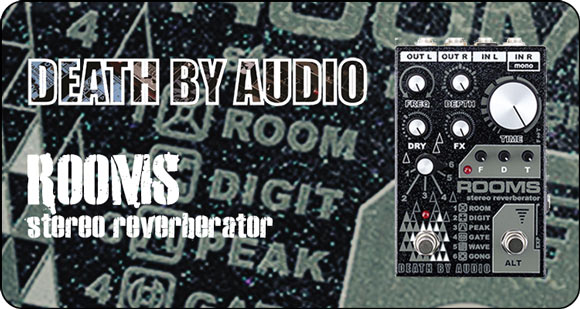Death By Audio launch Rooms - Stereo Reverberator