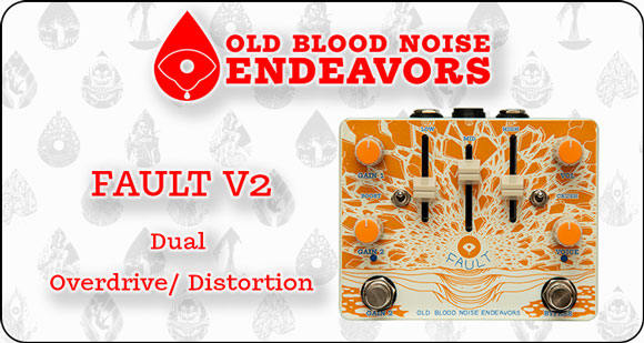 Old Blood Noise Endeavors release Fault V2