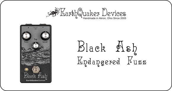 EarthQuaker Devices launch Black Ash - Endangered Fuzz