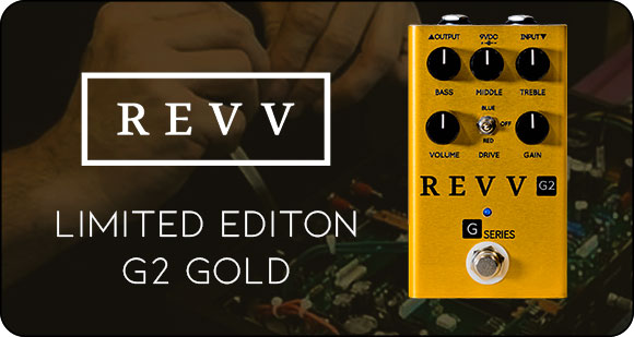 REVV Amplification launches Limited Edition G2 Gold