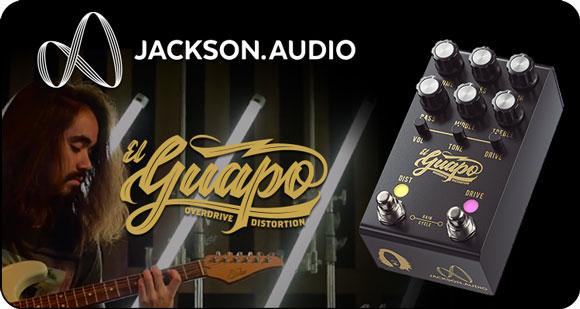 Jackson Audio Launches EL GUAPO - Overdrive/Distortion