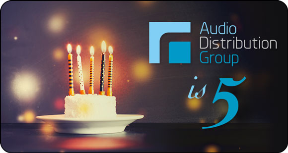 Audio Distribution Group - 5th Birthday