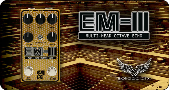 SolidGoldFX launches EM-III - Multi-Head Octave Echo