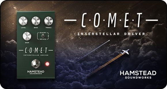 Hamstead Soundworks launches Comet - Interstellar Driver